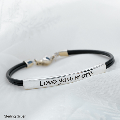 Love You More Bracelet Sterling Silver Engravable