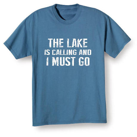 """""""_____"""" Is Calling And I Must Go Shirts"""