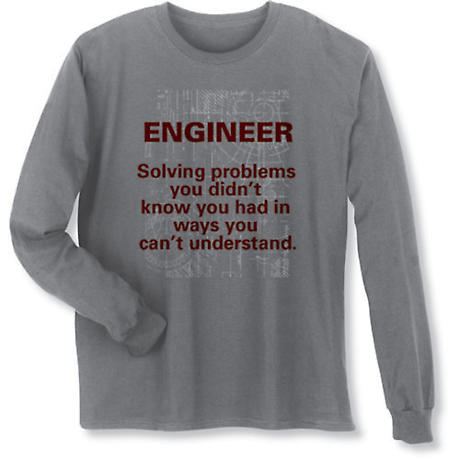 Engineer Solving Problems Shirts