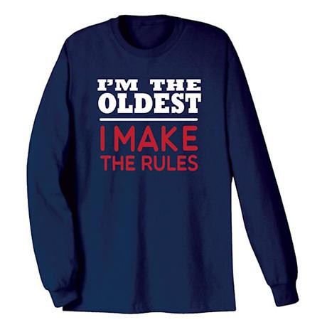 I'm the Oldest Shirts