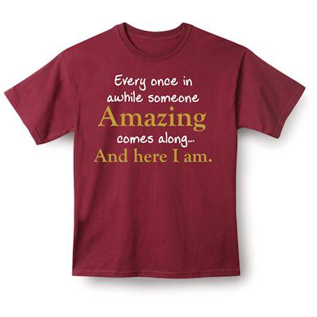 Here I Am Shirts