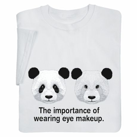 The Importance of Wearing Eye Makeup Shirts