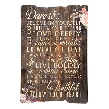 Dare To Believe… Wall Plaque
