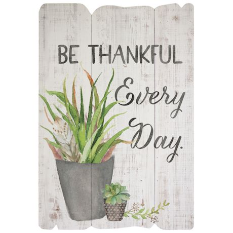 Be Thankful Every Day Sign