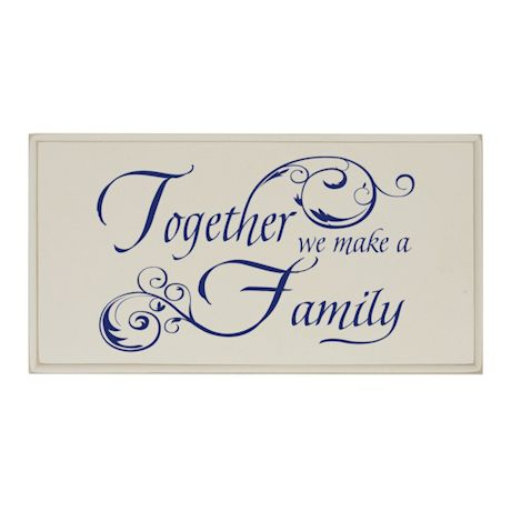 """Together We Make A Family"" Wood Plaque"