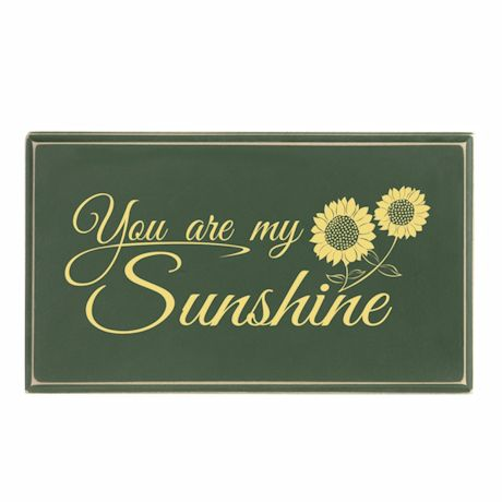 """You Are My Sunshine"" Wood Plaque"