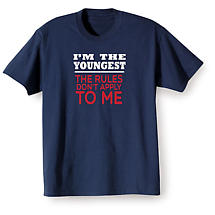 I'm the Youngest Shirts