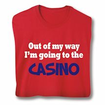 Personalized Out Of My Way… Shirts