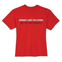 Nurses Can't Fix Stupid Shirts