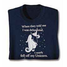 Fell Off My Unicorn Shirts