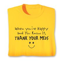 Thank Your Meds Shirts