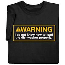 Warning Dishwasher Shirts