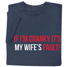 If I'm Cranky… Personalized Shirts