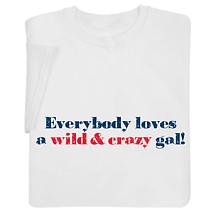 Everybody Loves… Gal Personalized Shirts