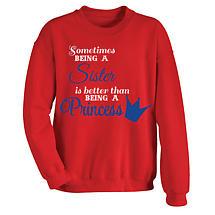 Better Than A Princess Sweatshirt