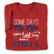 Some Days My Life T-Shirt