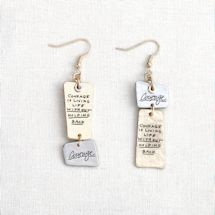 Courage Is… Earrings